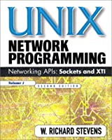 Unix Network Programming: Networking Apis: Sockets and Xti