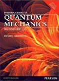 Introduction to Quantum Mechanics (2nd Edition) Paperback Economy edition by. David J. Griffiths [Paperback] [Jan 01, 2015] Griffiths, David J.