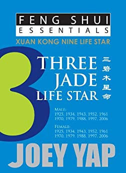 Feng Shui Essentials - 3 Jade Life Star by [Yap, Joey]