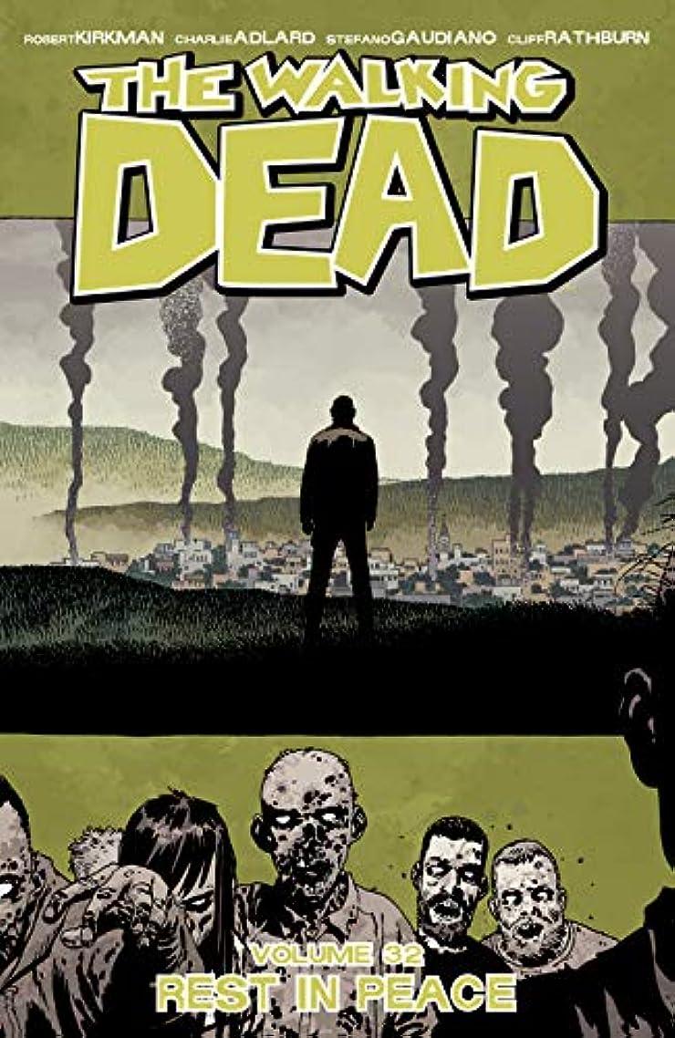 最終拘束する高度The Walking Dead Vol. 32: Rest In Peace (English Edition)