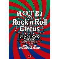 HOTEI Paradox Tour 2017 The FINAL~Rock'n Roll Circus~