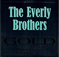 Everly Brothers/Gold