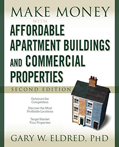 Download Make Money with Affordable Apartment Buildings and Commercial Properties 2e (Make Money in Real Estate) 0470183438