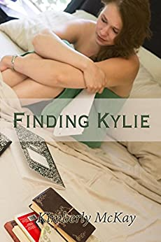 Finding Kylie: Book 1 in the Forgiveness Series by [McKay, Kimberly]