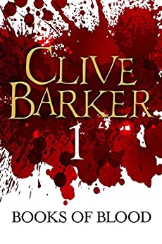 Books of Blood Volume 1 by [Barker, Clive]