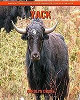 Yack: Images étonnantes et faits amusants pour les enfants