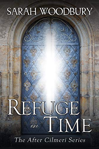 Refuge in Time (The After Cilmeri Series Book 17) (English Edition)