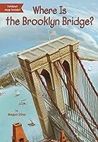Where Is the Brooklyn Bridge? (Where Is?)