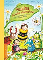 Paulina, die kleine Wiesenhummel: Die tollkuehnen Abenteuer der Kaeferbande