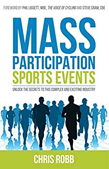 Mass Participation Sports Events by [Robb, Chris]