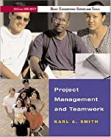 Project Management & Teamwork (B.E.S.T. Series) (McGraw-Hill's Best--Basic Engineering Series and Tools)