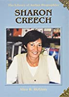 Sharon Creech (The Library of Author Biographies)