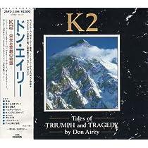 K2~栄光と悲劇の物語~