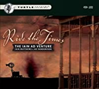 Ride the Times by Iain Ad Venture (2010-09-14)