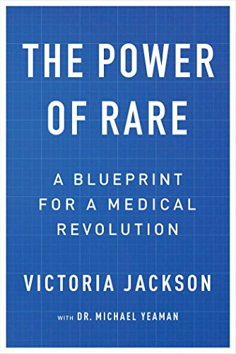 The Power of Rare: A Blueprint for a Medical Revolution (English Edition)