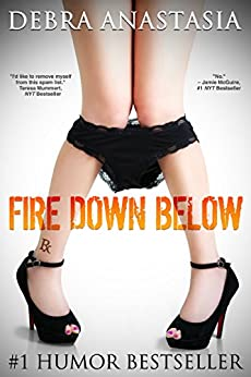 Fire Down Below (Gynazule Book 1) by [Anastasia, Debra]