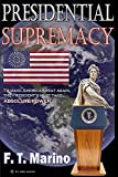 Presidential Supremacy (English Edition)