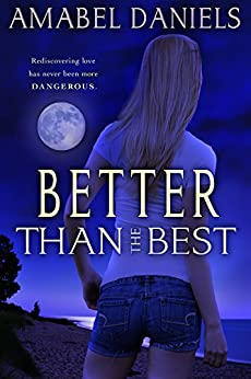 Better Than the Best by [Daniels, Amabel]