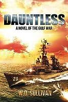 Dauntless: A Novel of the Gulf War