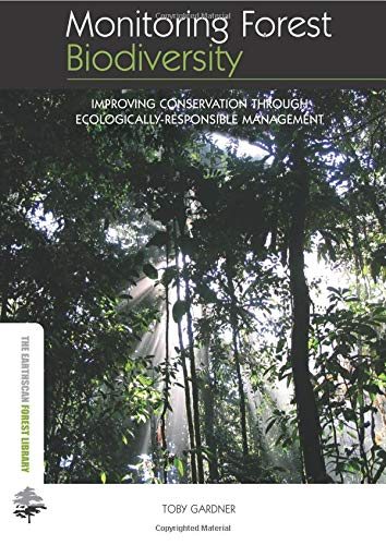 Download Monitoring Forest Biodiversity (The Earthscan Forest Library) 0415507154