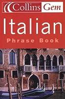 Italian Phrase Book (Collins Gem)