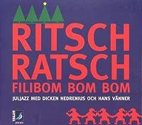 Ritsch Ratsch Filibom