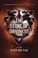 The Stone of Darkness (Dragonslayer)