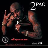 Two Pac<br />All Eyez on Me