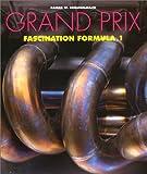 Grand Prix: Fascination Formula 1 by Rainer W. Schlegelmilch Hartmut Lehbrink(1994-10-01) 画像