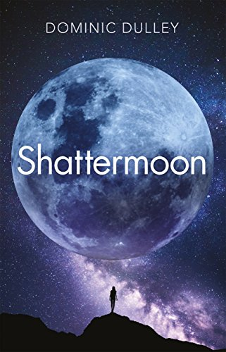 Shattermoon: The Long Game Book 1 (English Edition)