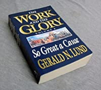 So Great a Cause (Work and the Glory, 8)