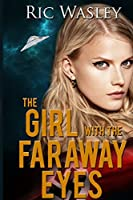 The Girl with the Faraway Eyes