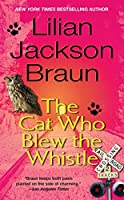 The Cat Who Blew the Whistle (Cat Who...)