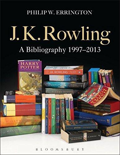 Download J.K. Rowling: A Bibliography 1997-2013 1849669740