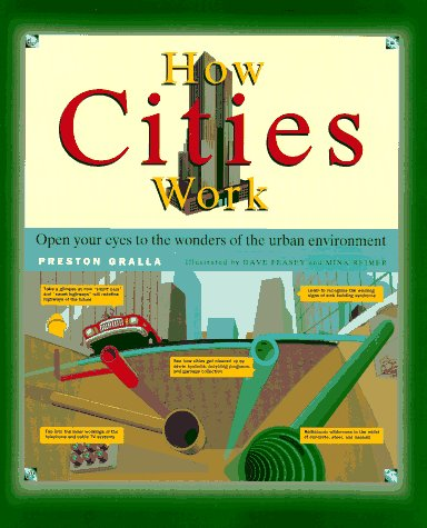 How Cities Work (How It Works Series)