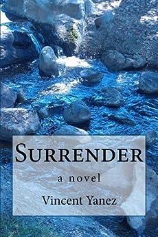 Surrender by [Yanez, Vincent]