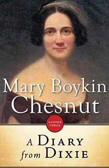 A Diary From Dixie by [Chesnut, Mary Boykin]