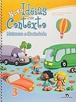 Novo Ideias Em Contexto. Educação Infantil. Natureza E Sociedade - Volume 3