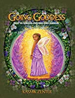 Going Goddess: How to Retool for the New School