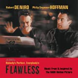 Flawless, Nobody's Perfect Everybody's: Music from & Inspired by the MGM Motion Picture