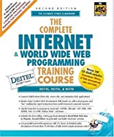 Complete Internet and World Wide Web Programming Training Course, The (2nd Edition) (Prentice Hall Complete Training Courses)
