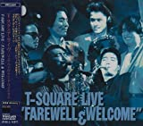 """T-SQUARE LIVE""""FAREWELL&WELCOME"""" 画像"""
