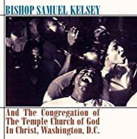 Bishop Samuel Kelsey & Congregation of Temple