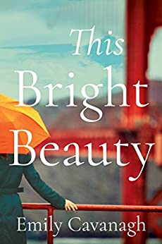 This Bright Beauty by [Cavanagh, Emily]