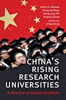 China's Rising Research Universities: A New Era of Global Ambition