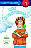 The Snowball (Step into Reading)