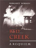 Red Creek: A Requiem