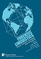 Forensic Linguistics: Asylum-seekers, Refugees and Immigrants (Series in Language and Linguistics)