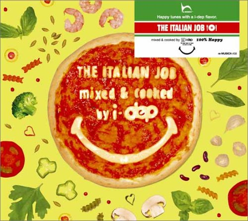 THE ITALIAN JOB mixed & cooked by i-depの詳細を見る