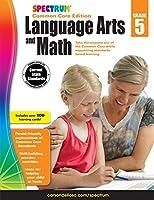 Spectrum Language Arts and Math, Grade 5: Common Core Edition